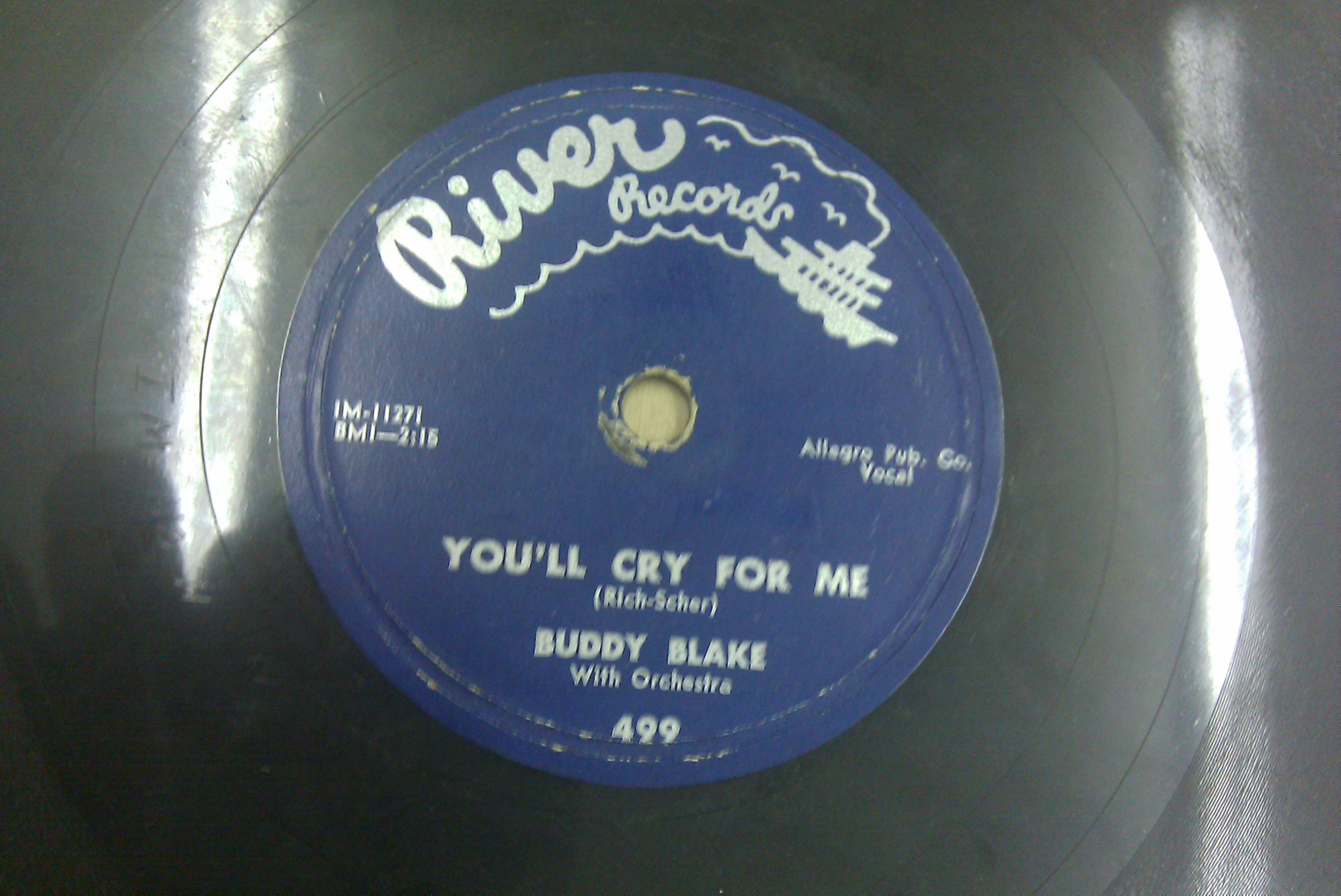RIVER RECORDS 78 BUDDY BLAKE - ROSIE & BUDDY BLAKE - YOU'LL CRY FOR ME